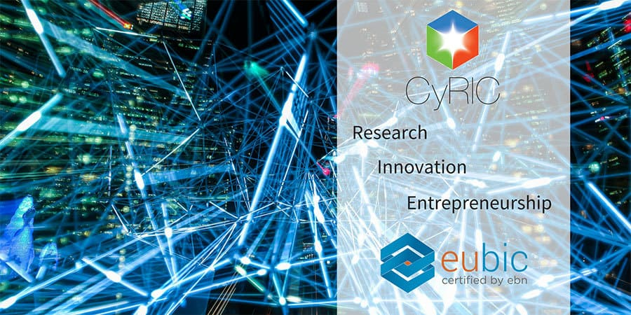 The CyRIC Philosophy: Supporting Research, Innovation and Entrepreneurship