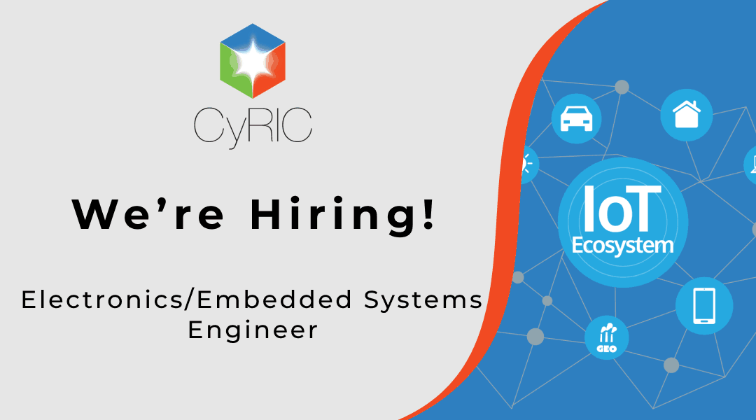 Job Vacancy | Electronics/Embedded Systems Engineer - CYRIC